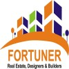 Fortuner Real Estate & Designers Builders