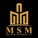 MSM Real Estate & Builders Pvt Ltd
