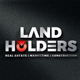 Land Holders Real Estate & Builders