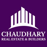 Chaudhary Real Estate & Builders