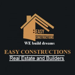 Easy Constrcutions Real Estate and Builders